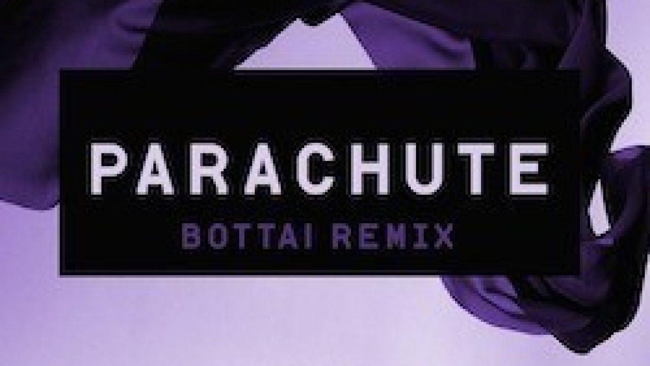 parachute bottai remix