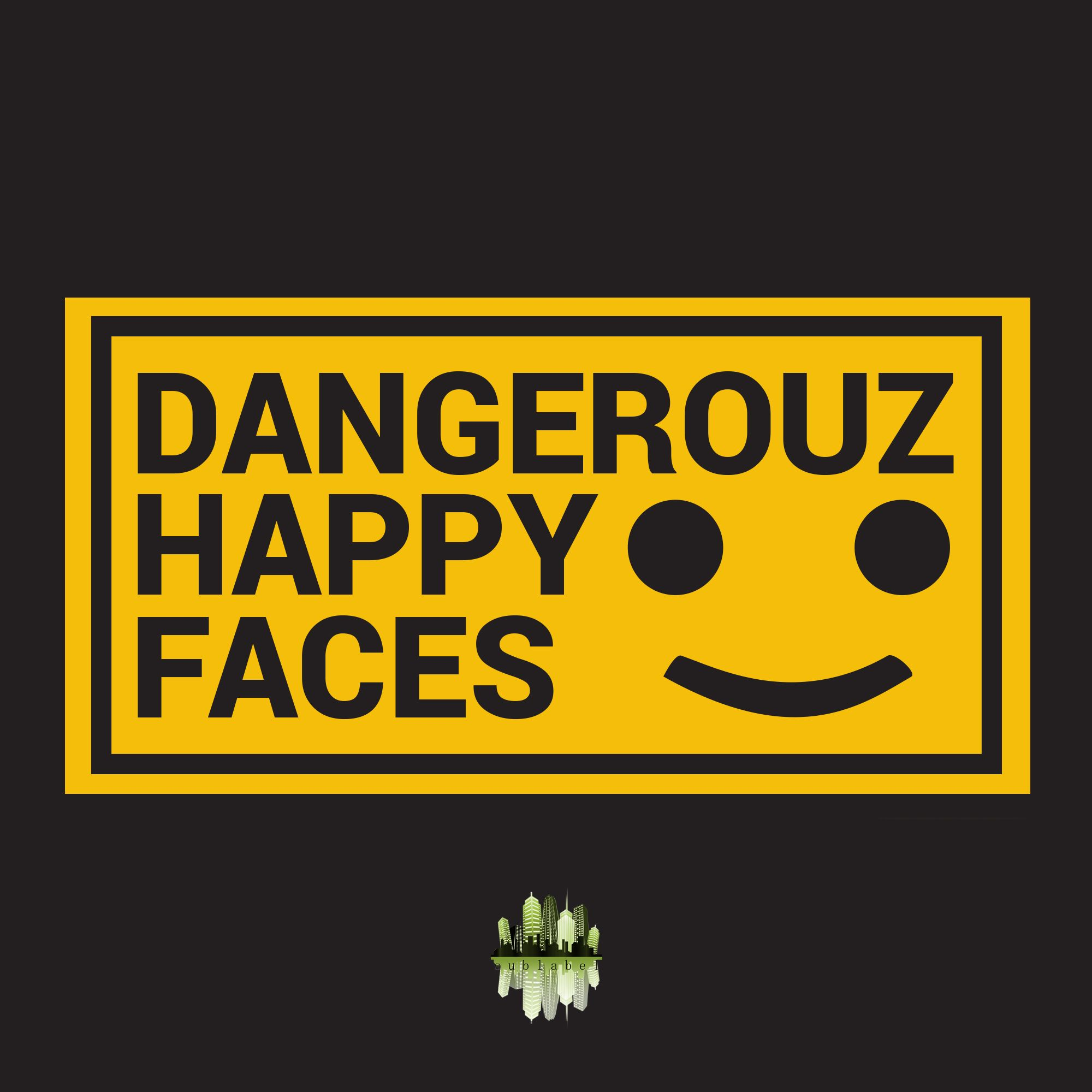 dangerouz-happyfaces.jpg