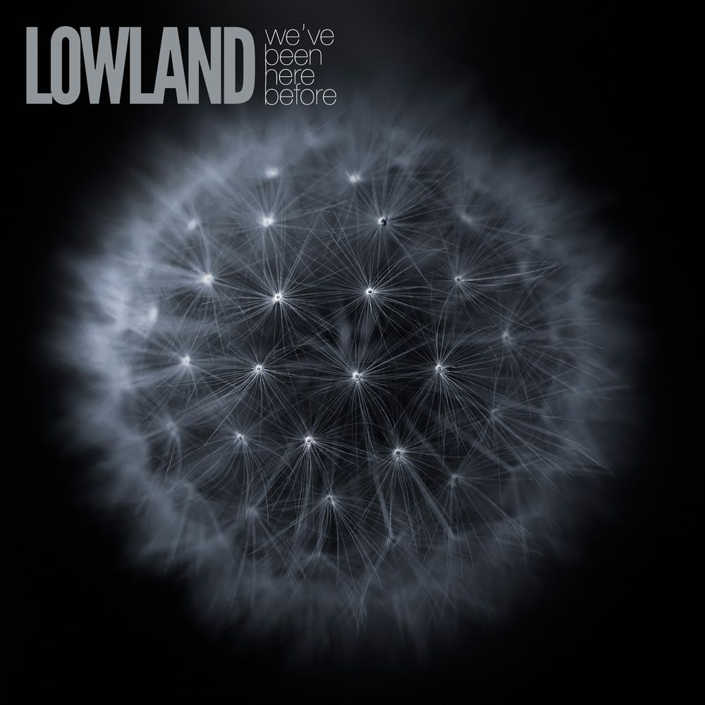 lowland-weve-been-here-before.jpg