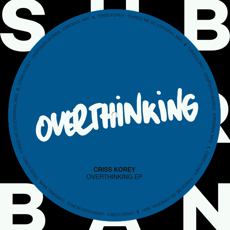 su047_-_criss_korey_-_overthinking_ep.jpg