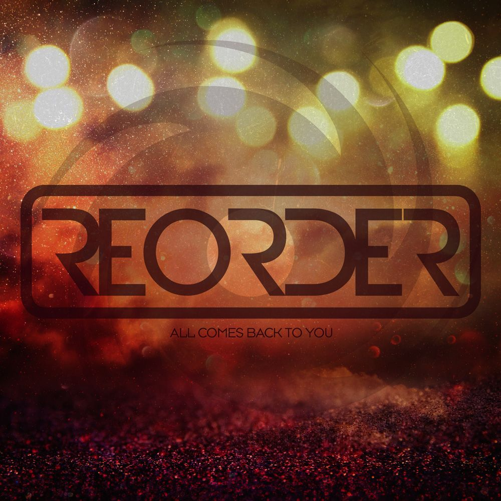 reorder-all-comes-back-to-you.jpg