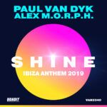 Paul-van-Dyk-&-Alex-M.O.R.P.H---SHINE-Ibiza-Anthem-2019.jpg