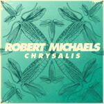 Robert-Michaels-Chrysalis-LP-Cover-ArtworkWhite.jpg